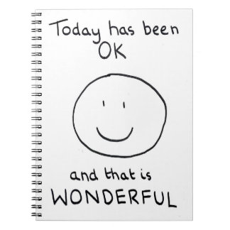 Today Has Been OK Notebook - The Doodle Chronicles