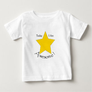 Today I Am Awesome clothing Baby T-Shirt
