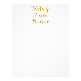 Today I Am Brave Quote Faux Gold Glitter Bling Letterhead