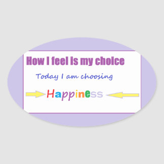 Today I am Choosing Happiness Sticker