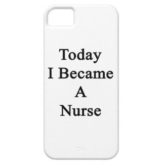 Today I Became A Nurse iPhone 5 Covers