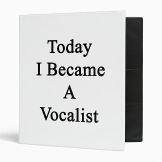 Today I Became A Vocalist 3 Ring Binder
