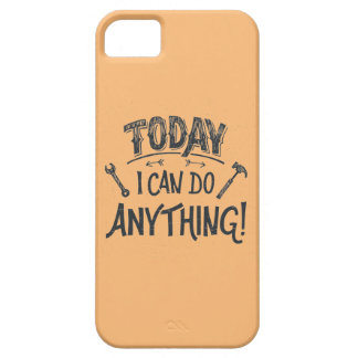 Today I Can Do Anything iPhone SE/5/5s Case