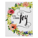 Today I Choose Joy Art Print
