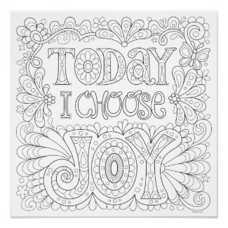 Today I Choose Joy Coloring Poster - Colorable Art