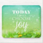 "Today I Choose Joy Mouse Pad<br><div class=""desc"">Inspirational quote</div>"