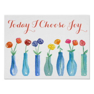 Today I Choose Joy Pink Roses Inspirational Poster