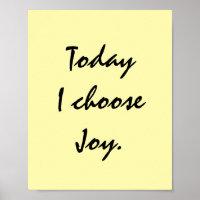 Today I choose Joy. Poster