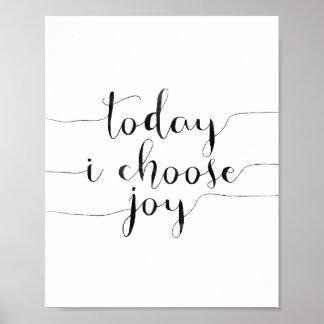 Today I Choose Joy Poster