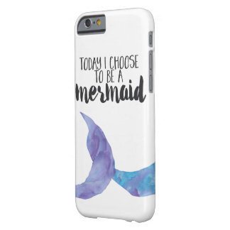 Today I Choose To Be A Mermaid iPhone 6/6s Case