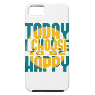 Today I Choose to be Happy iPhone 5 Case