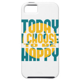 Today I Choose to be Happy iPhone SE/5/5s Case