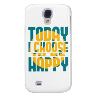 Today I Choose to be Happy Samsung Galaxy S4 Cover