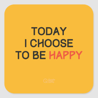 Today I Choose to be Happy Sticker