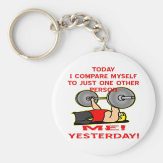 Today I Compare Myself To Just One Other Person Basic Round Button Keychain
