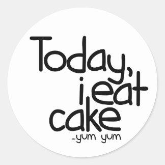 Today i eat cake (Birthday) Classic Round Sticker