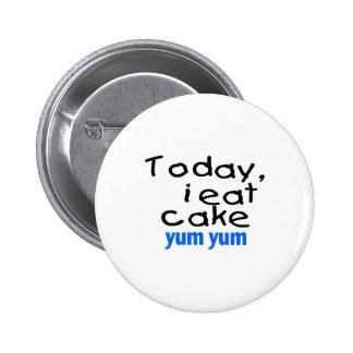 Today I Eat Cake Yum Yum (blue) Pins