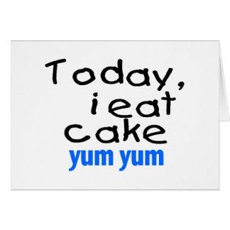 Today I Eat Cake Yum Yum (blue) Card