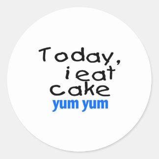 Today I Eat Cake Yum Yum (blue) Classic Round Sticker