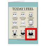 Today I Feel Chaotic Evil Greeting Card