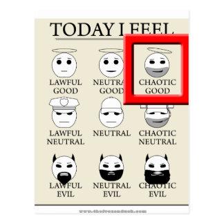 Today I Feel Chaotic Good Postcard