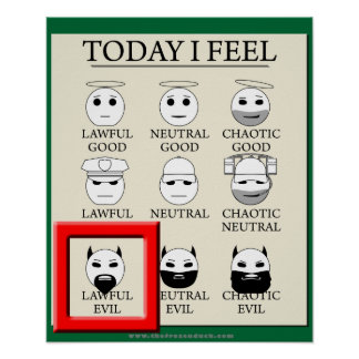 Today I Feel Lawful Evil Poster