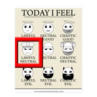 Today I Feel Lawful Neutral Postcard