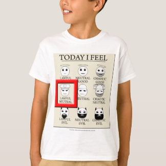 Today I Feel Lawful Neutral T-Shirt