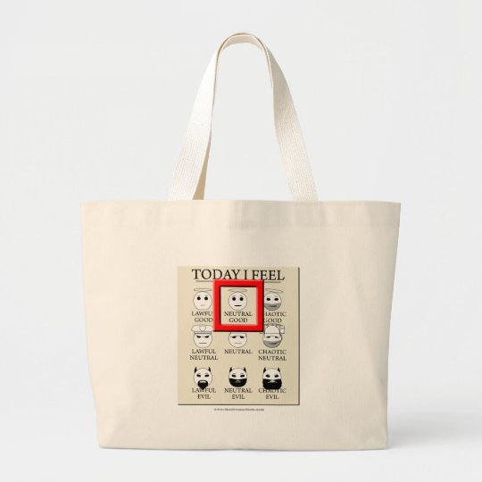Today I Feel Neutral Good Large Tote Bag