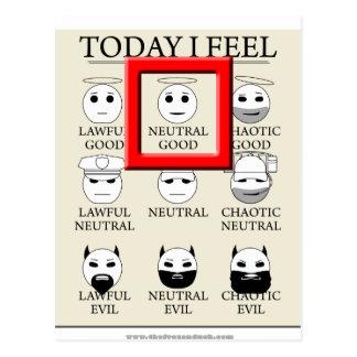 Today I Feel Neutral Good Postcard