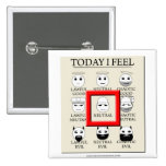 Today I Feel Neutral Pinback Button
