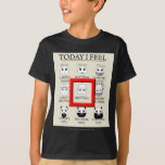 Today I Feel Neutral T-Shirt