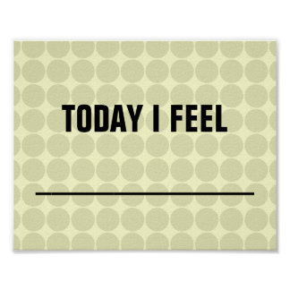 Today I Feel... Posters