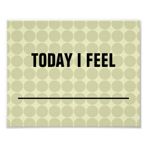 Today I Feel... Poster