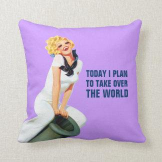 Today I Plan To Take Over The World Throw Pillows