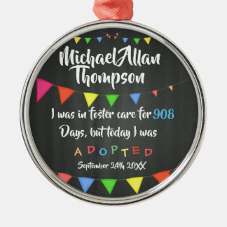 Today I was Adopted from Foster Care - Custom Name Metal Ornament