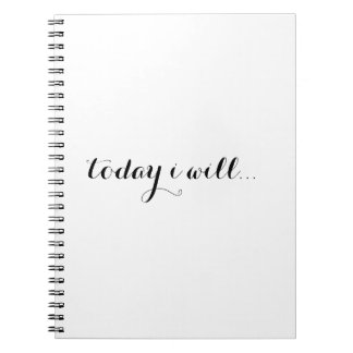 Today I Will: Inspiring Motivational Daily Journal