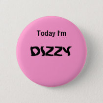Today I'm DIZZY - a MOOD button