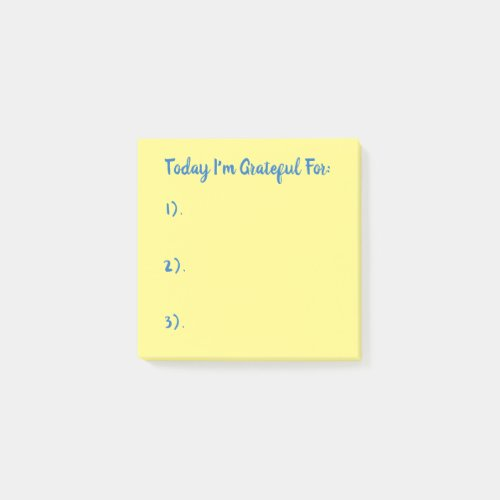 Today I'm Grateful For Blue On Yellow Post-it Notes