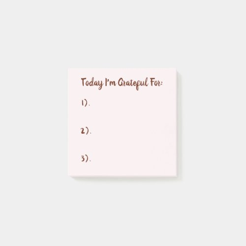 Today I'm Grateful For Burgundy On Blush Pink Post-it Notes