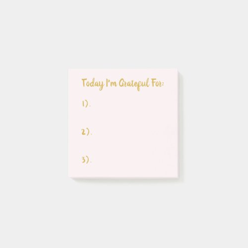 Today I'm Grateful For Gold On Blush Pink Post-it Notes