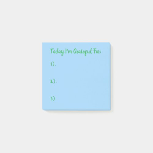 Today I'm Grateful For Green On Blue Post-it Notes