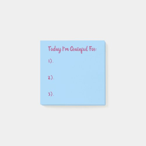 Today I'm Grateful For Pink On Blue Post-it Notes