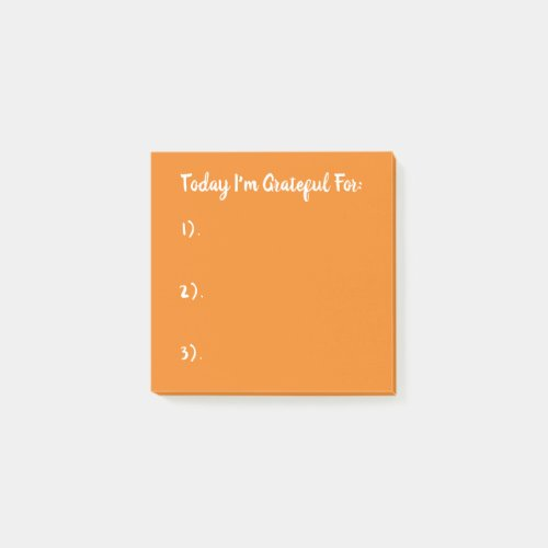 Today I'm Grateful For White On Orange Post-it Notes