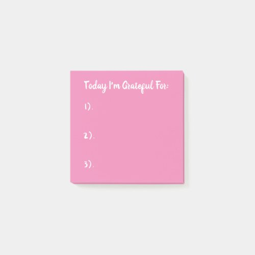 Today I'm Grateful For White On Pink Post-it Notes