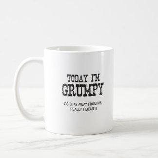 Today I'm Grumpy or Today I'm Happy Mug
