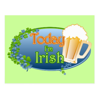 Today I'm Irish (Ver 1) Postcard