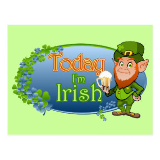 Today I'm Irish (Ver 2) Postcard