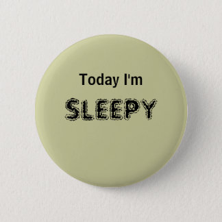 Today I'm SLEEPY - a MOOD button