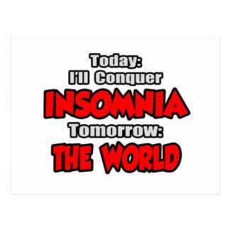 Today Insomnia .. Tomorrow, The World Postcard